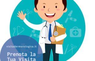 Devi Prenotare una Visita Dermatologica?